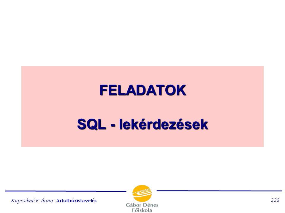 FELADATOK SQL - lekérdezések