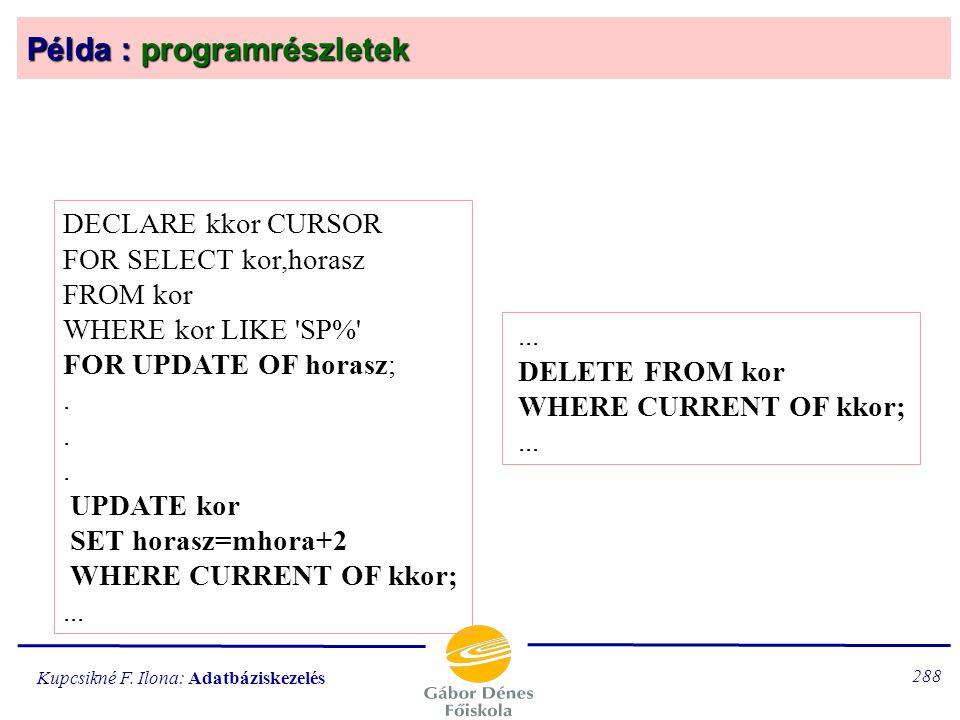 Példa : programrészletek