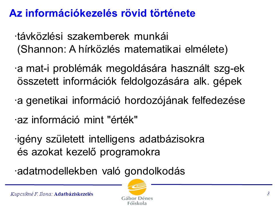 Az információkezelés rövid története