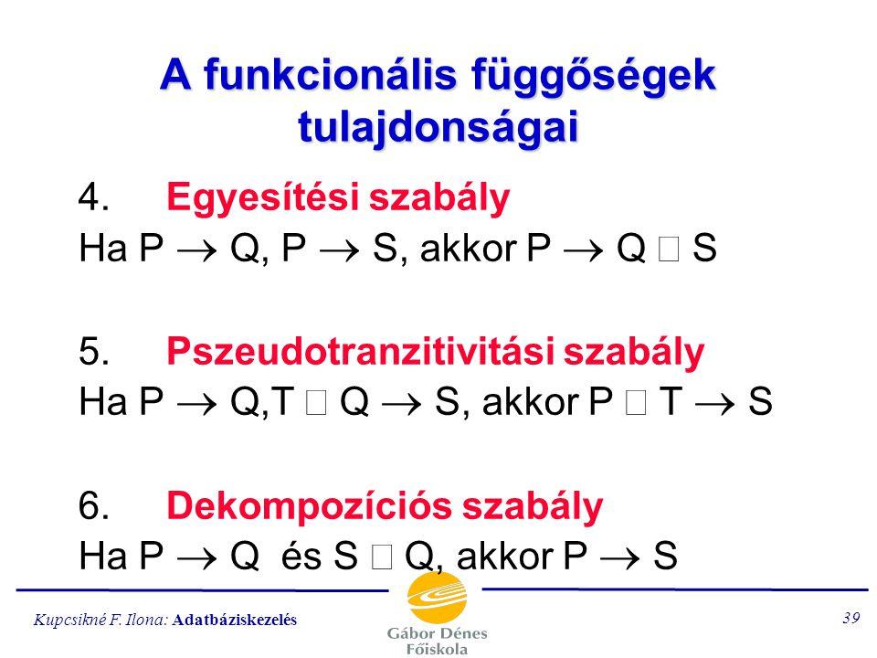 A funkcionális függőségek tulajdonságai