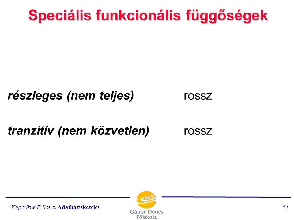 Speciális funkcionális függőségek