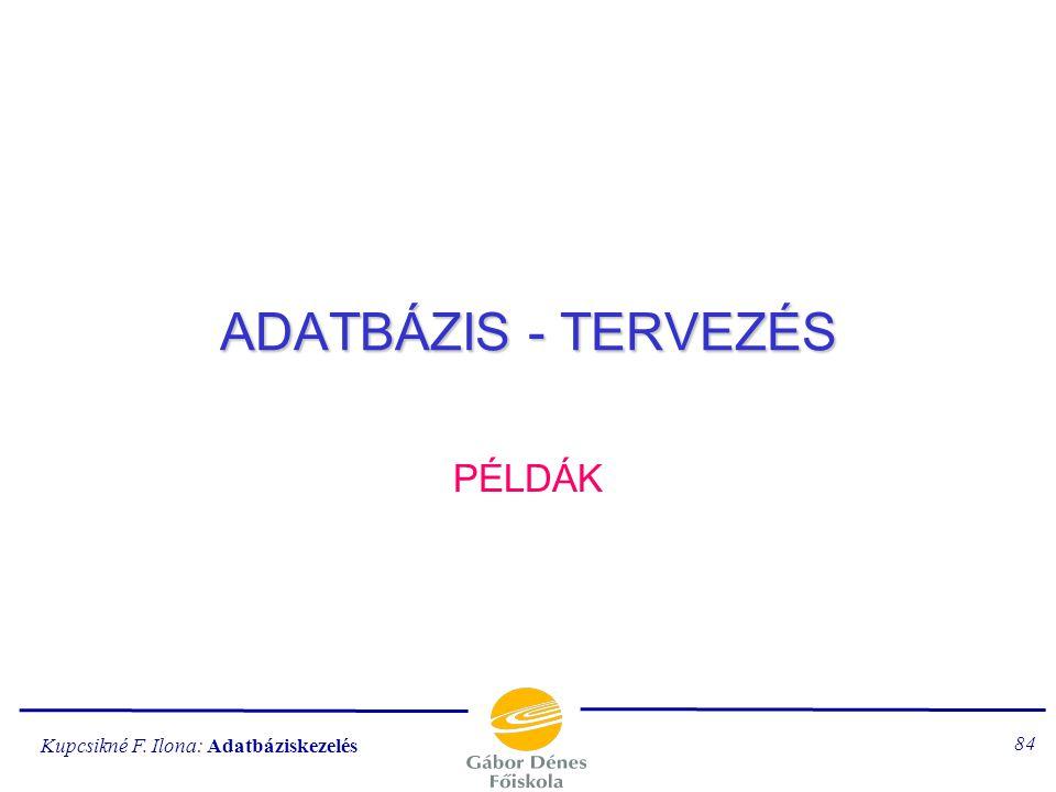 ADATBÁZIS - TERVEZÉS PÉLDÁK
