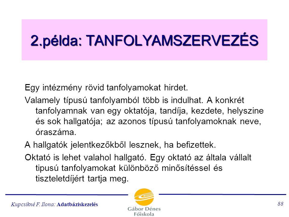 2.példa: TANFOLYAMSZERVEZÉS