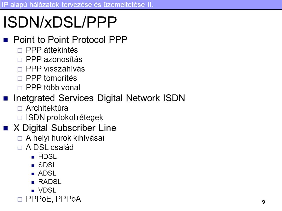 ISDN/xDSL/PPP Point to Point Protocol PPP