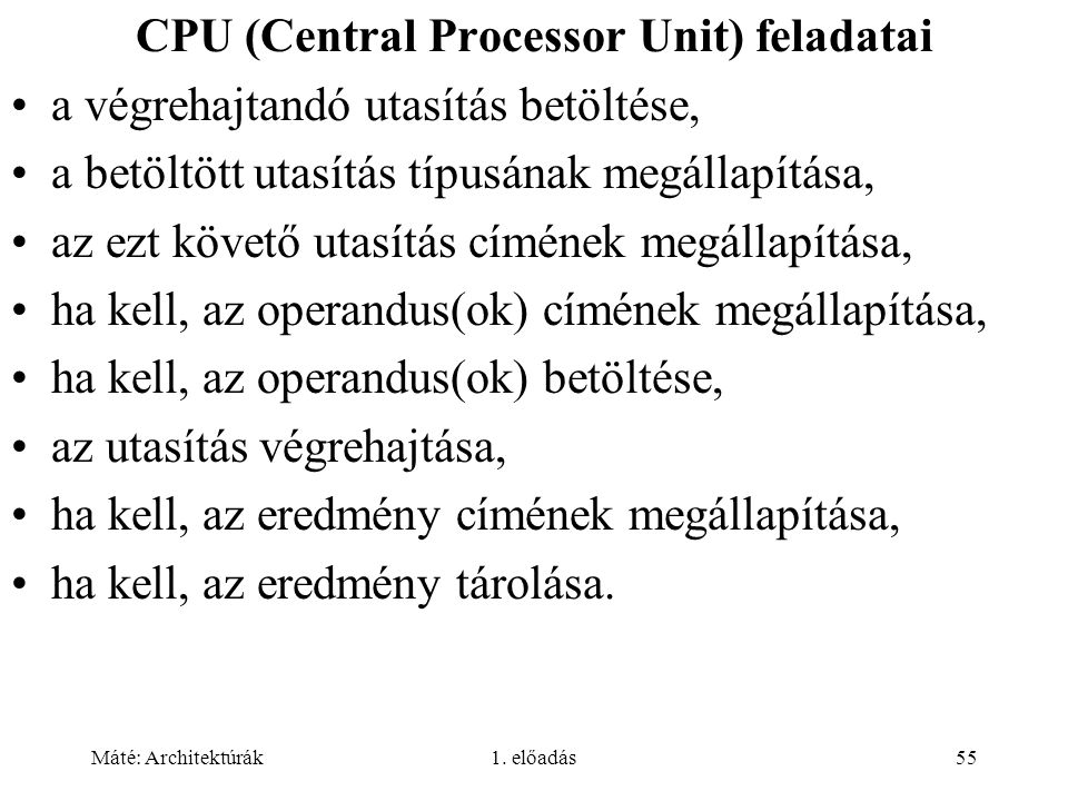 CPU (Central Processor Unit) feladatai