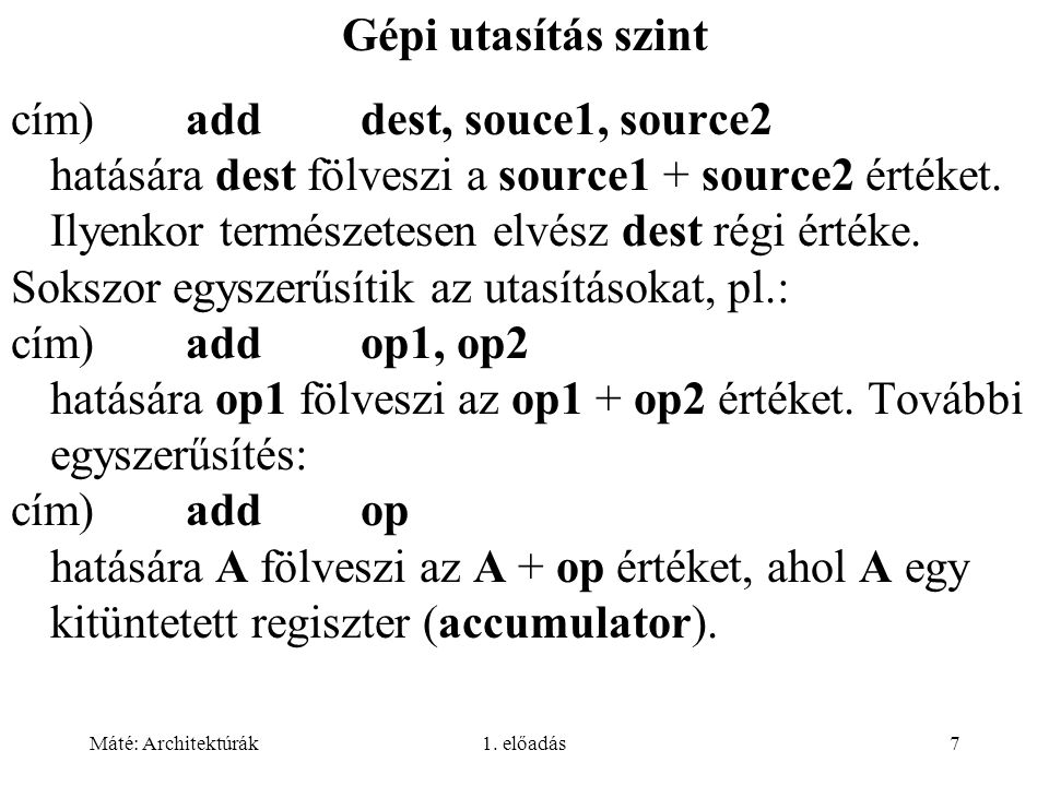 cím) add dest, souce1, source2