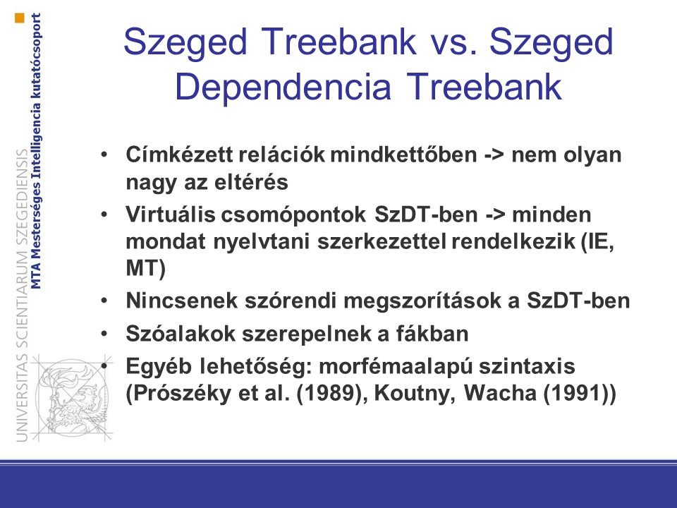 Szeged Treebank vs. Szeged Dependencia Treebank
