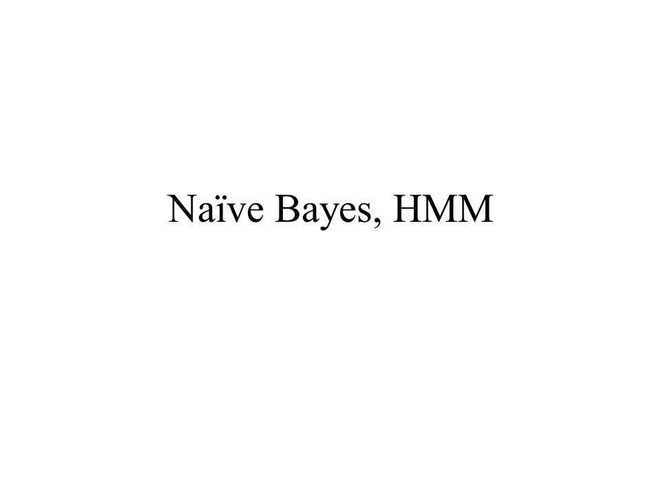 Naïve Bayes, HMM