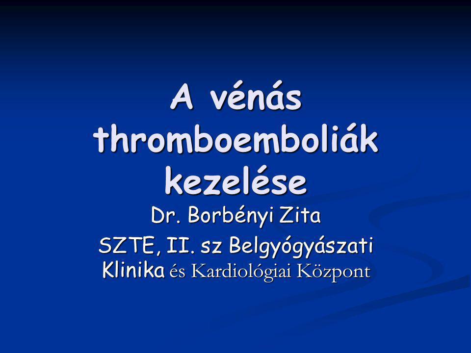 A vénás thromboemboliák kezelése