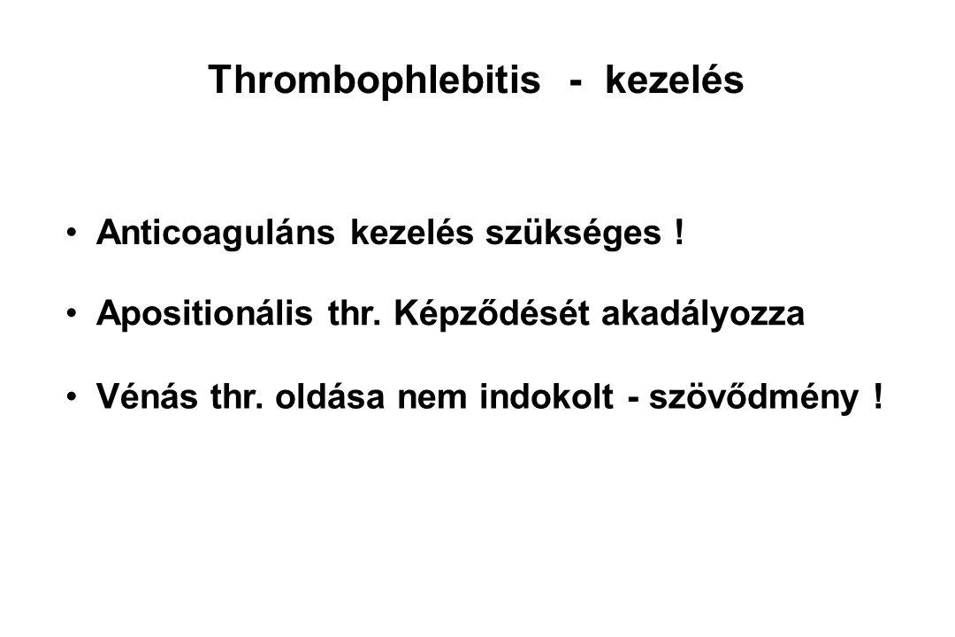 Thrombophlebitis - kezelés