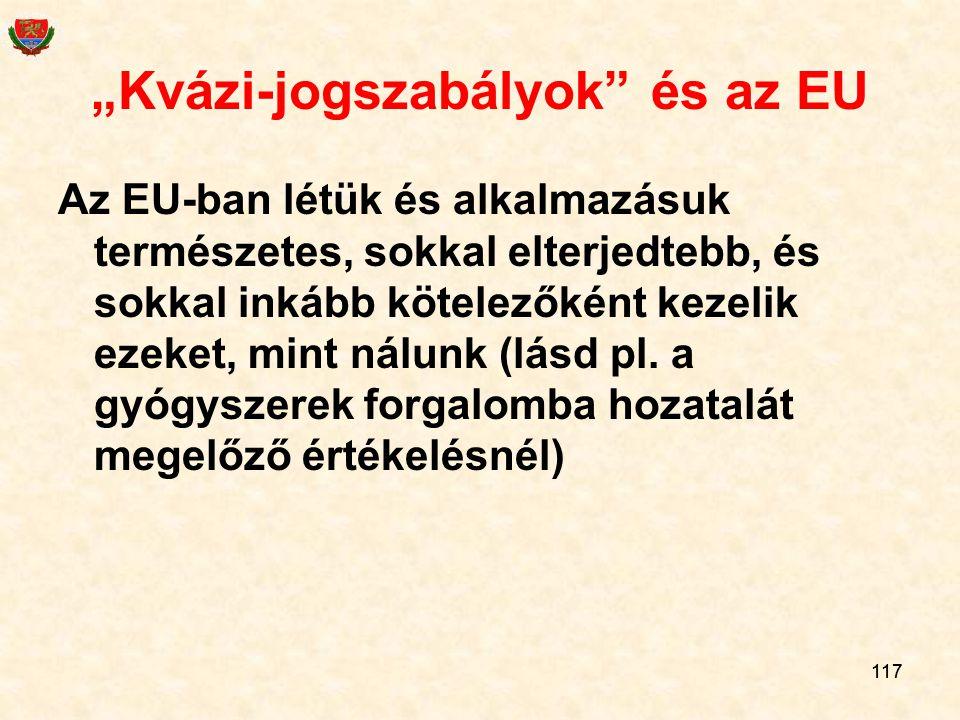 """""""Kvázi-jogszabályok és az EU"""