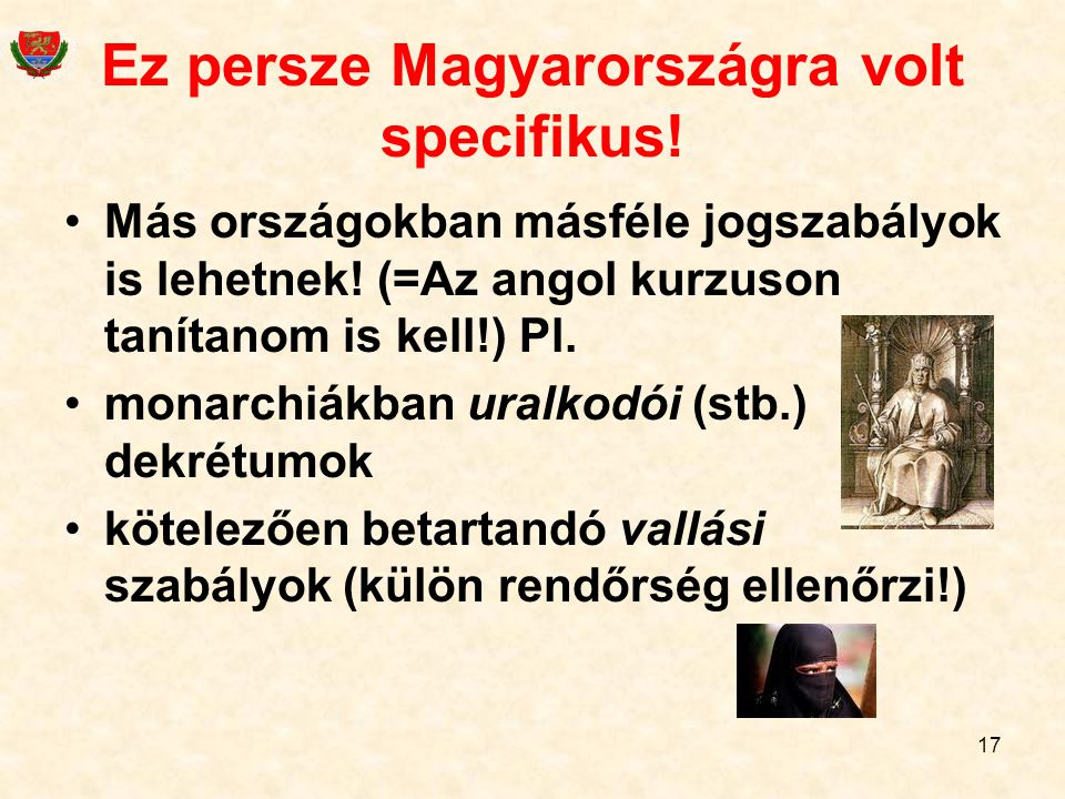 Ez persze Magyarországra volt specifikus!