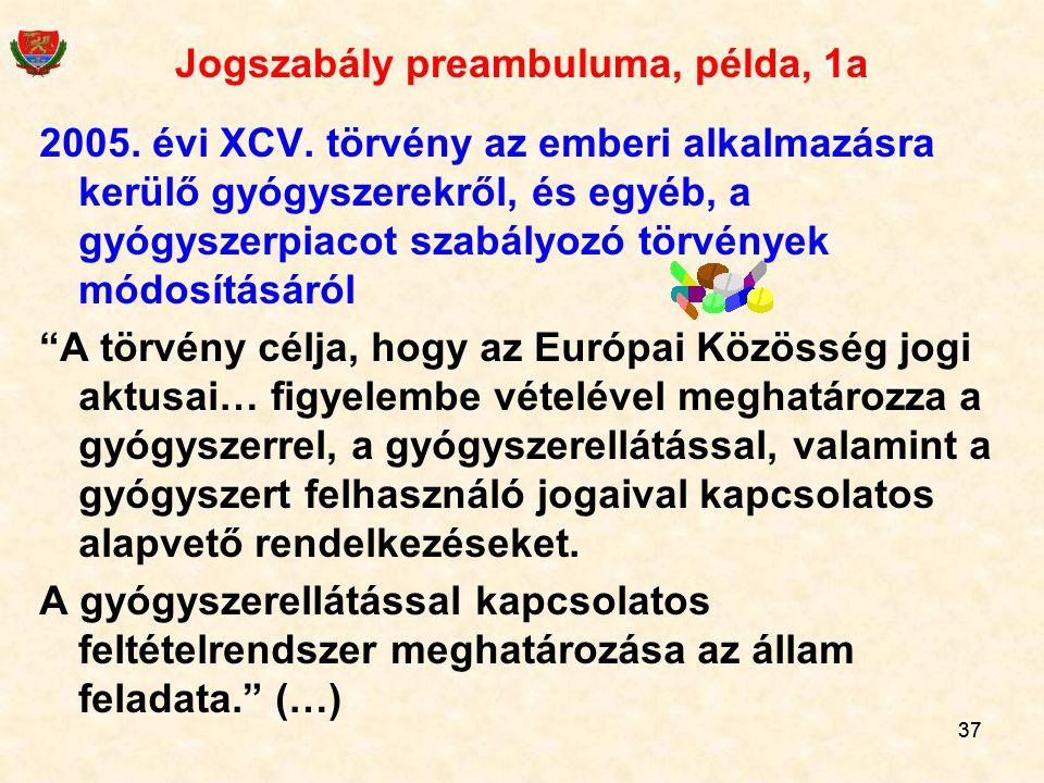 Jogszabály preambuluma, példa, 1a
