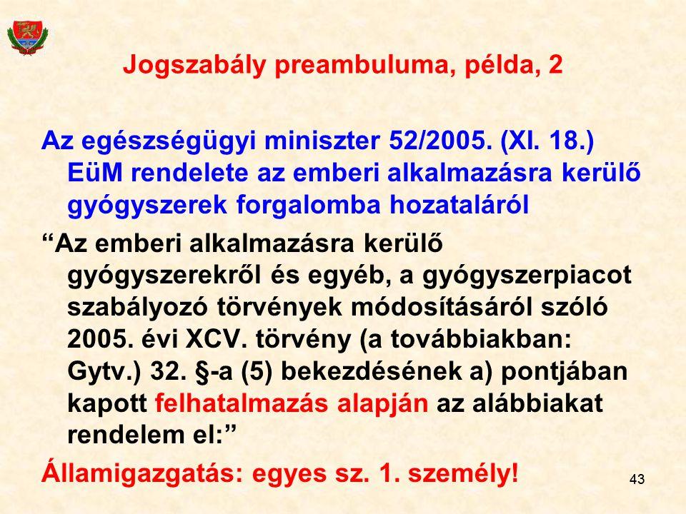 Jogszabály preambuluma, példa, 2