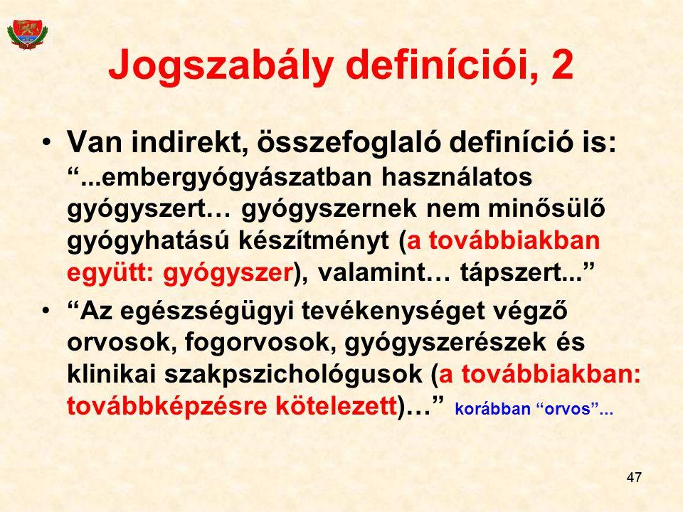 Jogszabály definíciói, 2