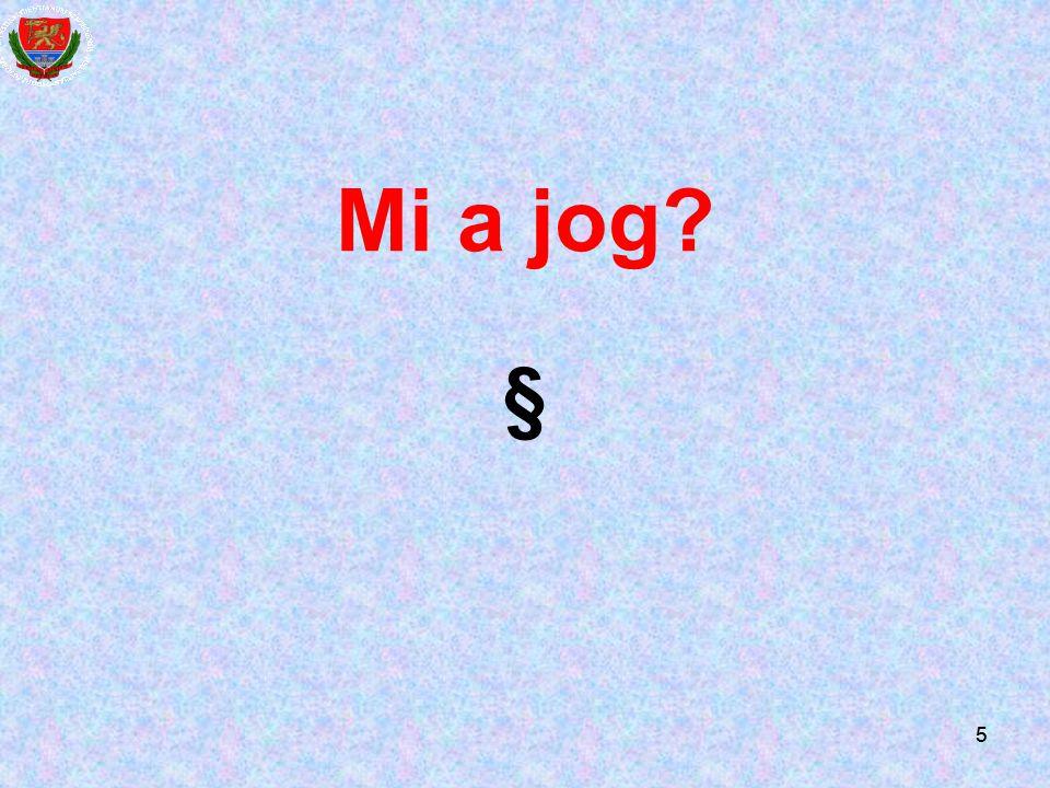 Mi a jog § 5