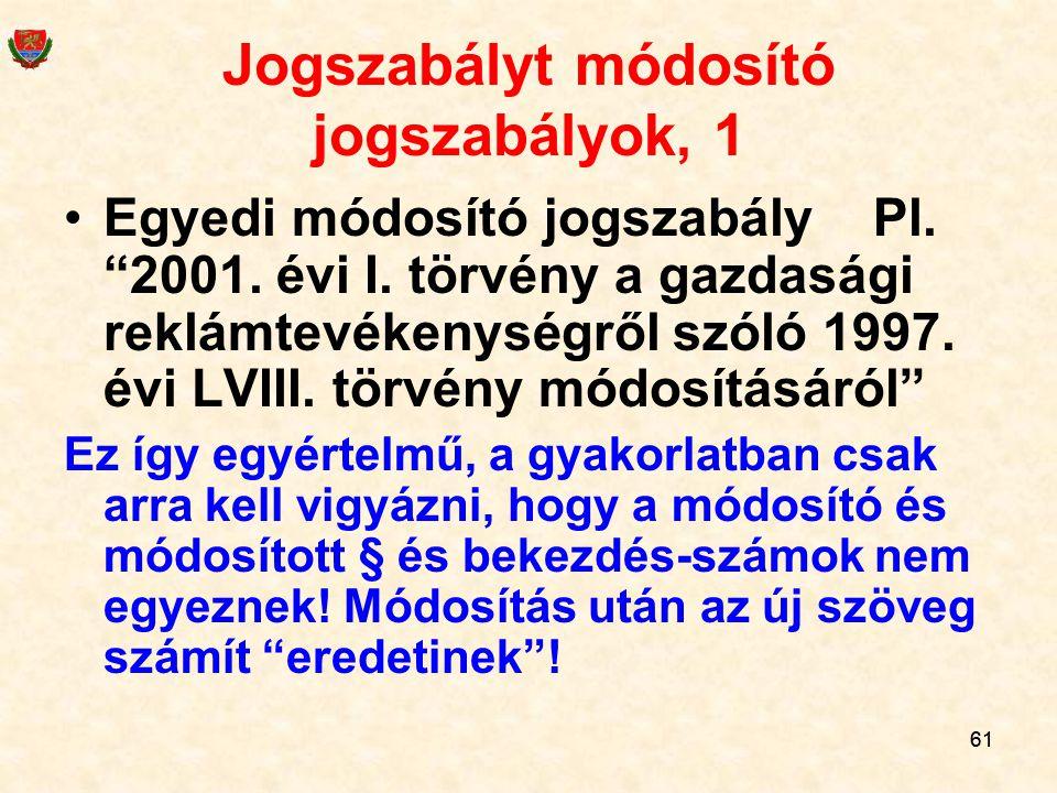 Jogszabályt módosító jogszabályok, 1