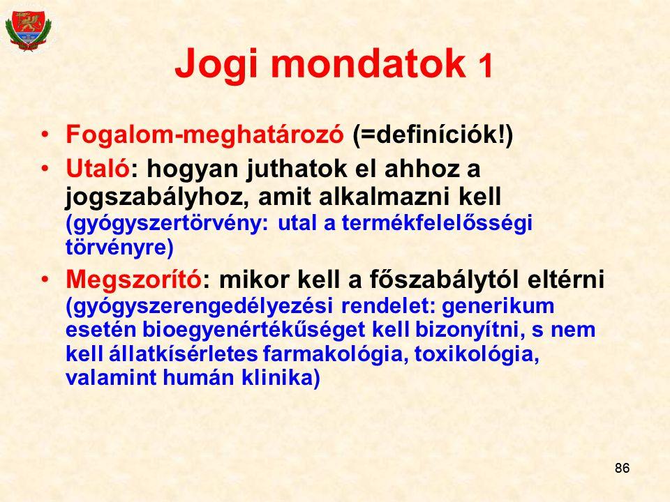 Jogi mondatok 1 Fogalom-meghatározó (=definíciók!)