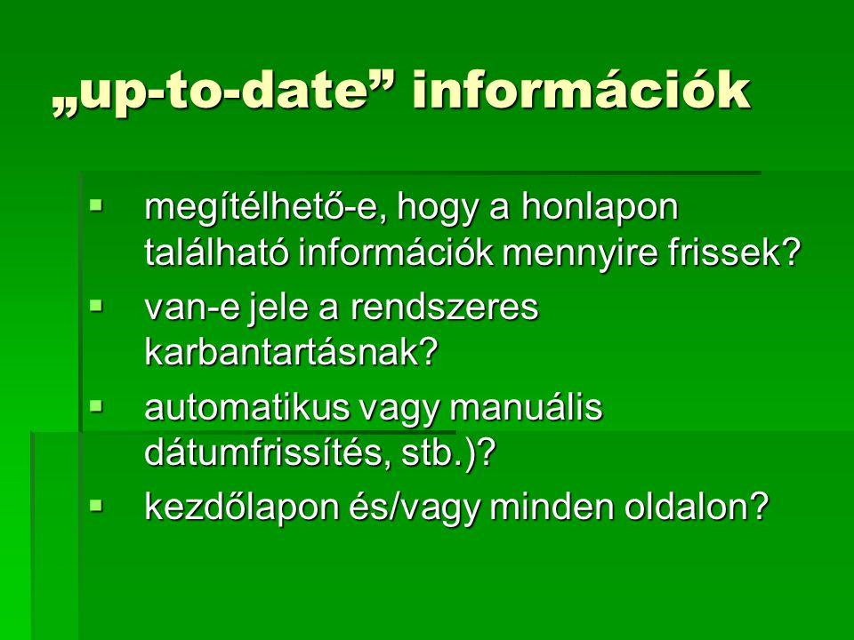 """up-to-date információk"