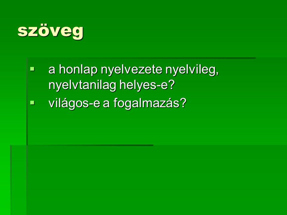 szöveg a honlap nyelvezete nyelvileg, nyelvtanilag helyes-e