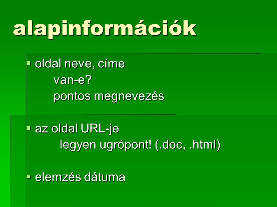 alapinformációk oldal neve, címe van-e pontos megnevezés