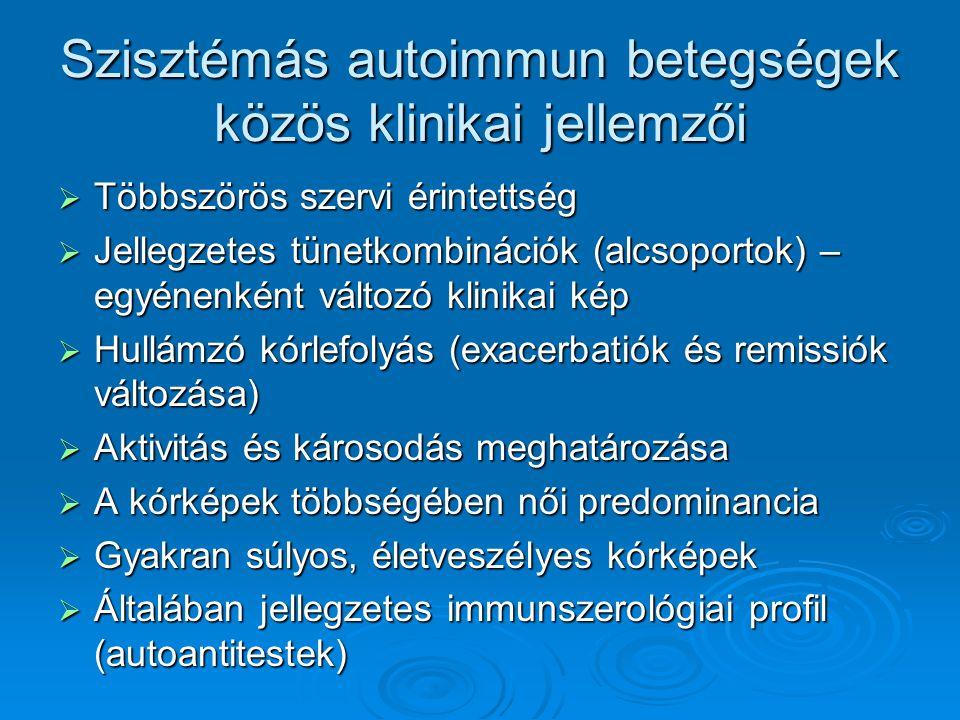 Szisztémás autoimmun betegségek közös klinikai jellemzői