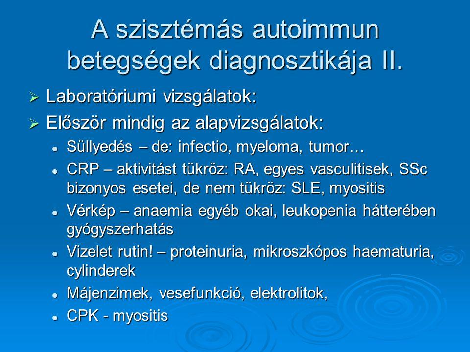 A szisztémás autoimmun betegségek diagnosztikája II.