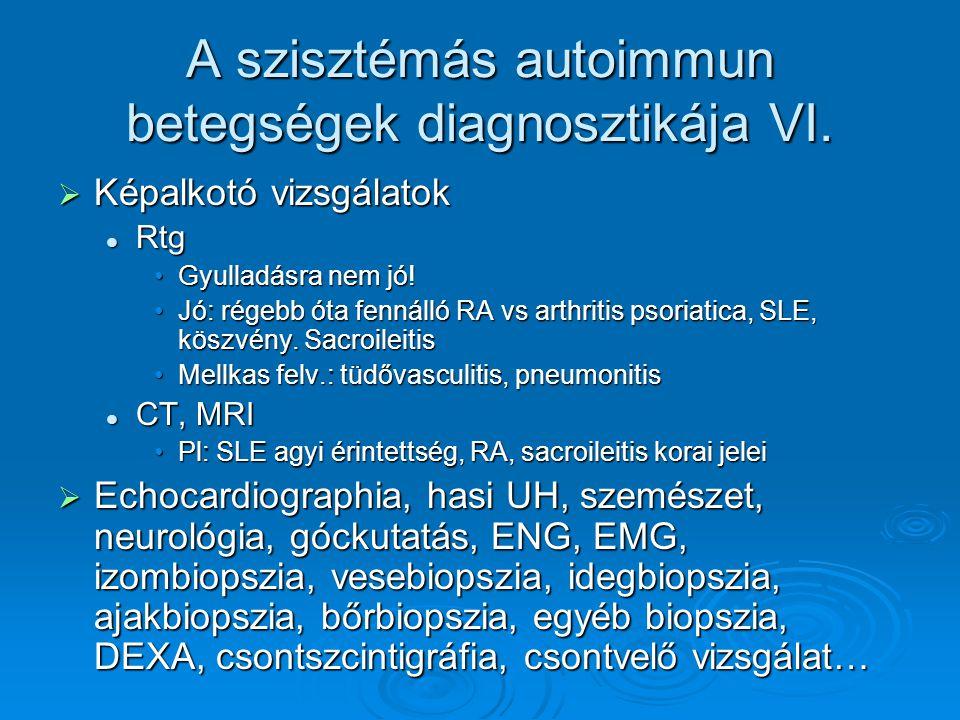 A szisztémás autoimmun betegségek diagnosztikája VI.