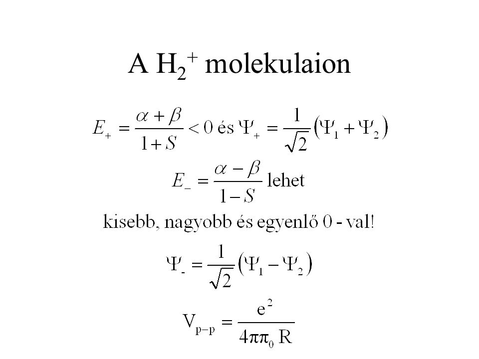 A H2+ molekulaion