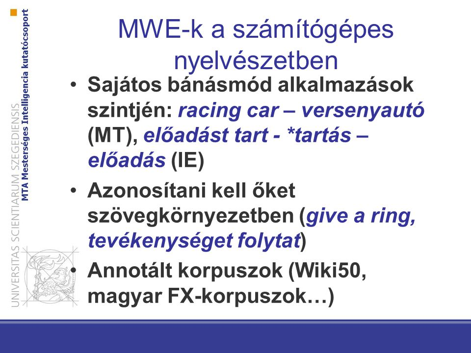MWE-k a számítógépes nyelvészetben