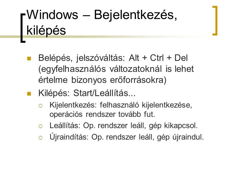 Windows – Bejelentkezés, kilépés