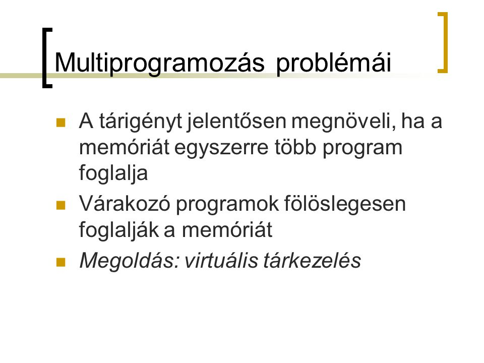 Multiprogramozás problémái