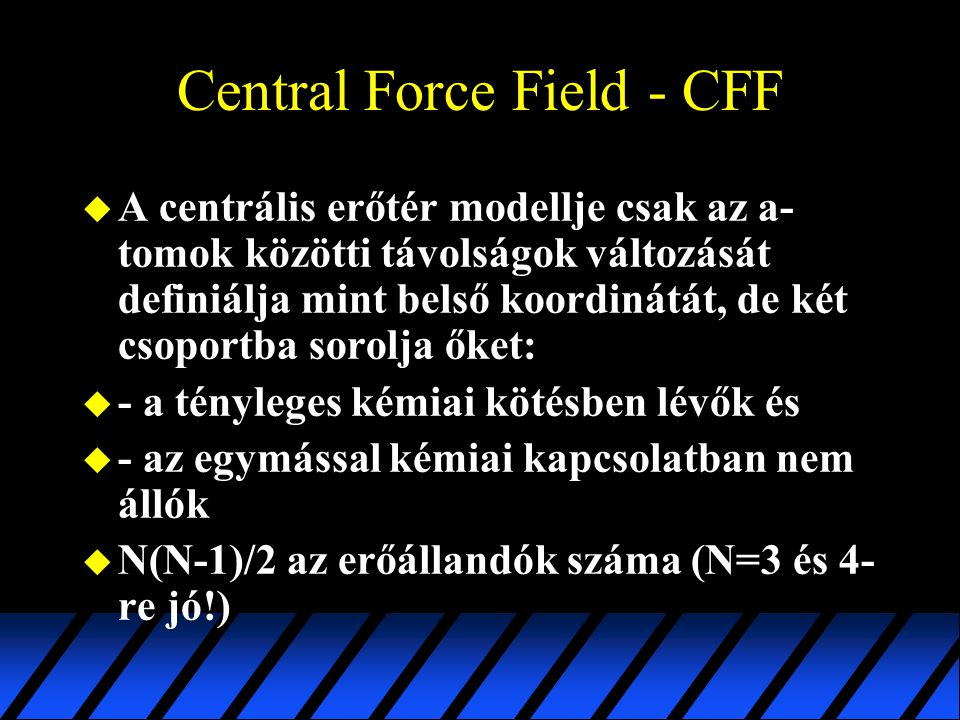 Central Force Field - CFF