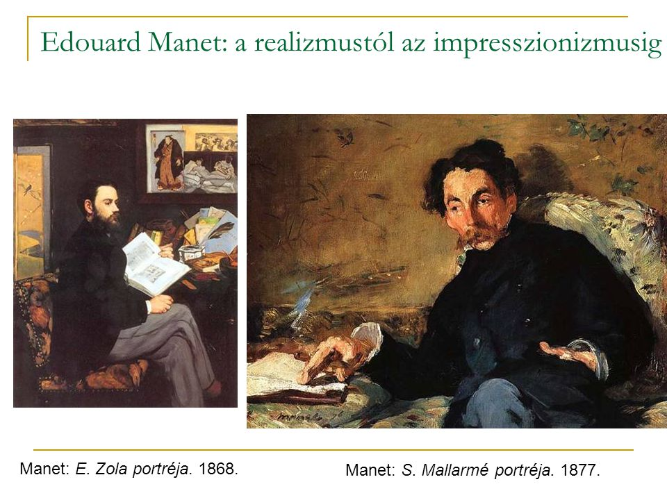 Edouard Manet: a realizmustól az impresszionizmusig