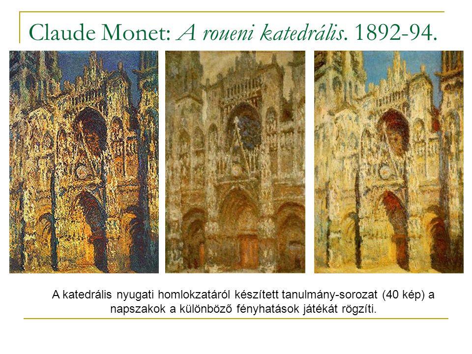 Claude Monet: A roueni katedrális. 1892-94.