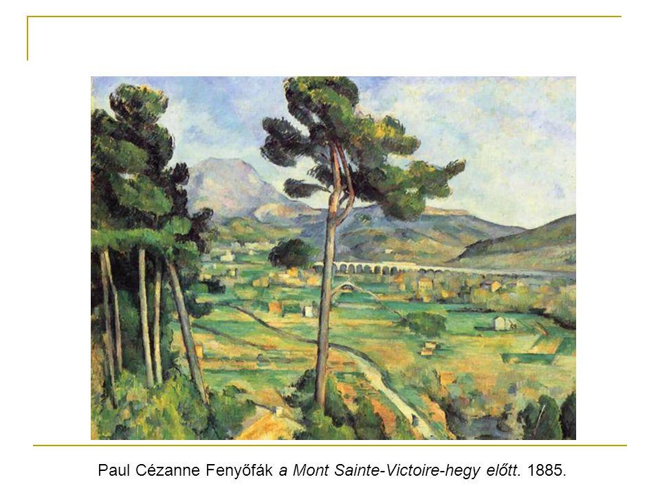 Paul Cézanne Fenyőfák a Mont Sainte-Victoire-hegy előtt. 1885.