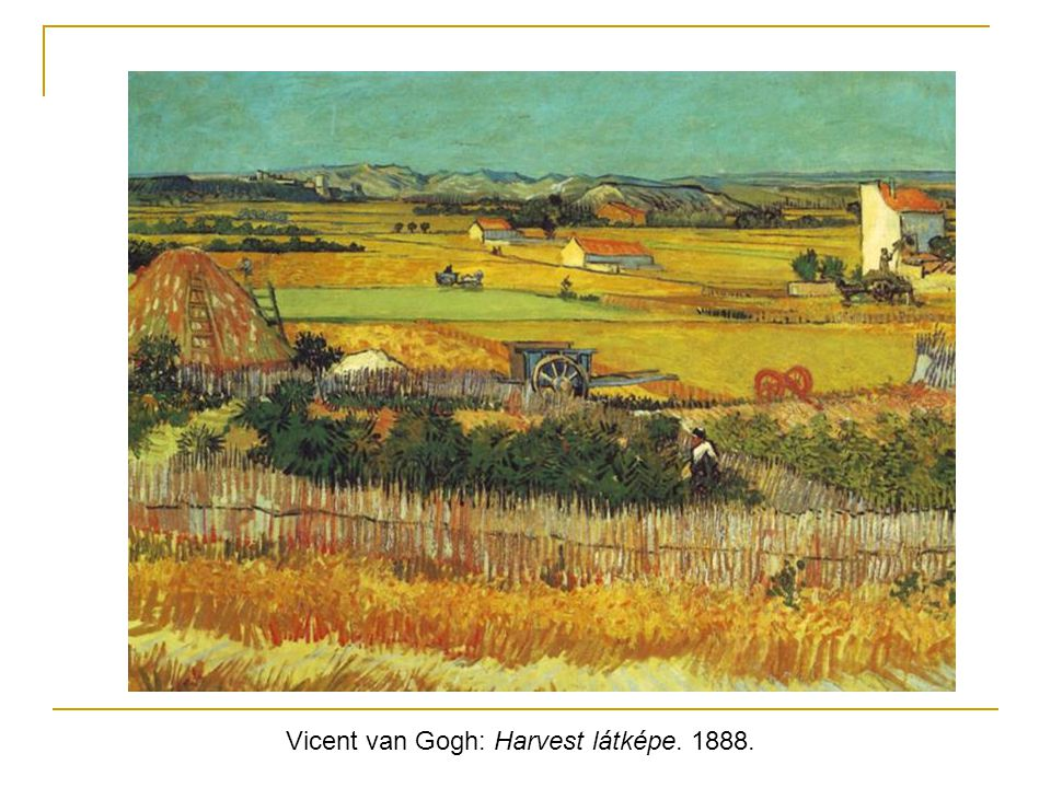 Vicent van Gogh: Harvest látképe. 1888.