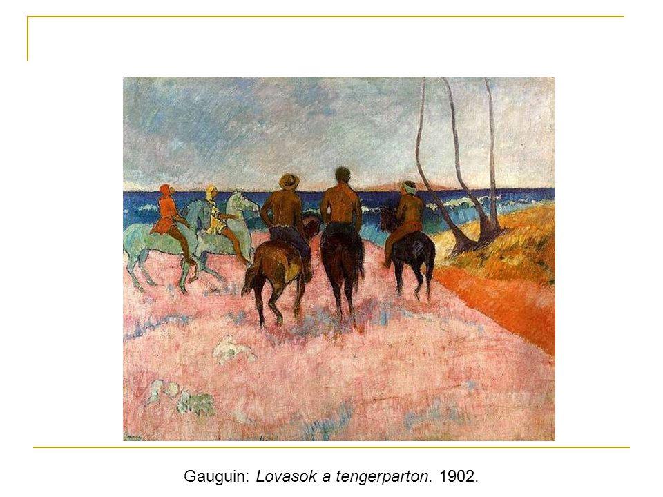 Gauguin: Lovasok a tengerparton. 1902.