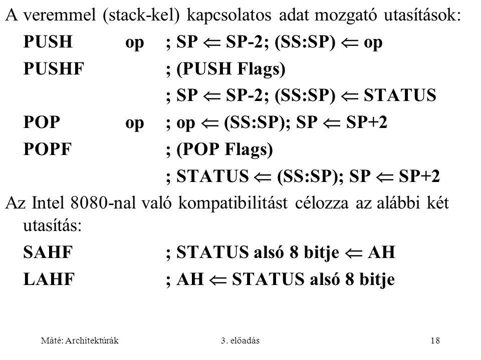 A veremmel (stack-kel) kapcsolatos adat mozgató utasítások: