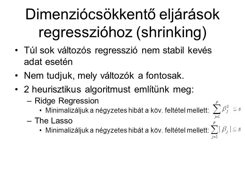 Dimenziócsökkentő eljárások regresszióhoz (shrinking)