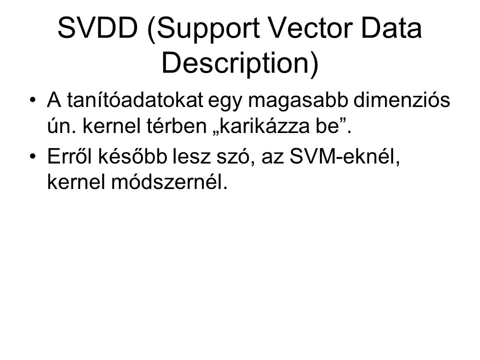 SVDD (Support Vector Data Description)