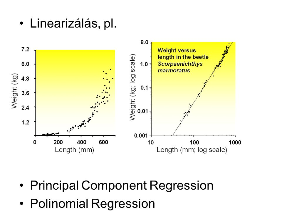 Linearizálás, pl. Principal Component Regression Polinomial Regression