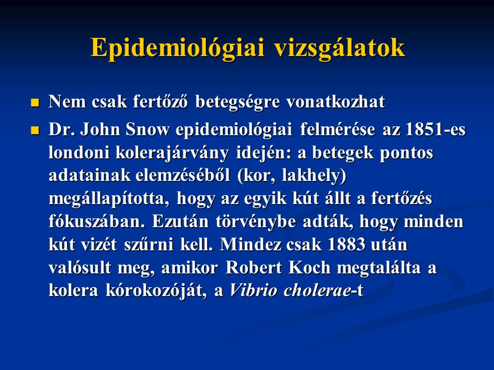 Epidemiológiai vizsgálatok