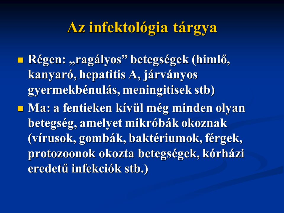 Az infektológia tárgya