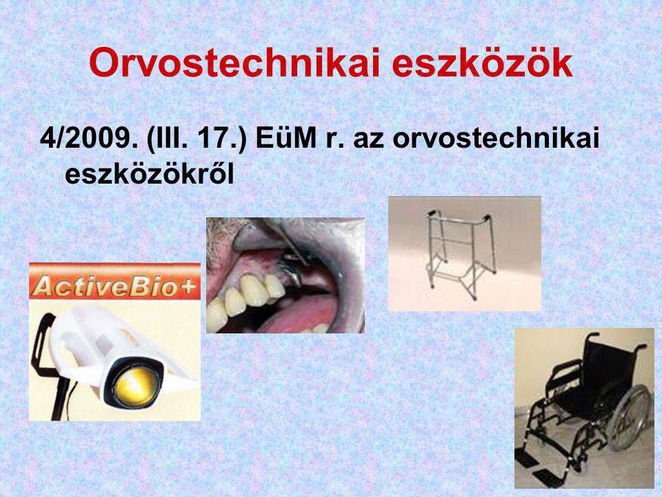 Orvostechnikai eszközök