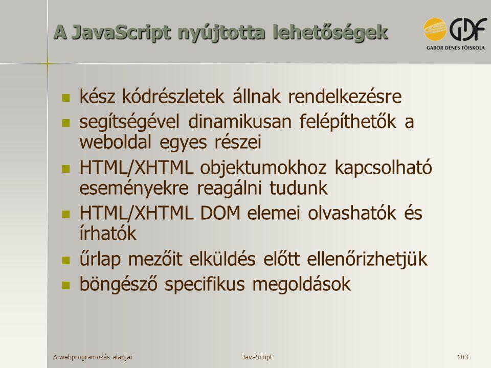 A JavaScript nyújtotta lehetőségek