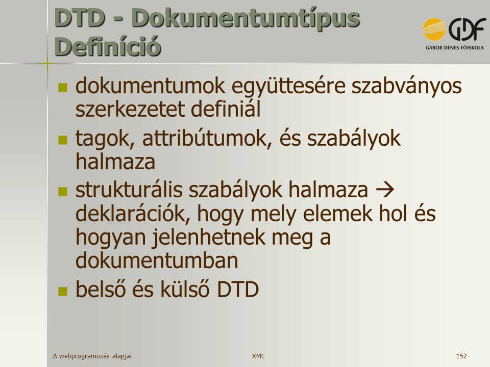 DTD - Dokumentumtípus Definíció