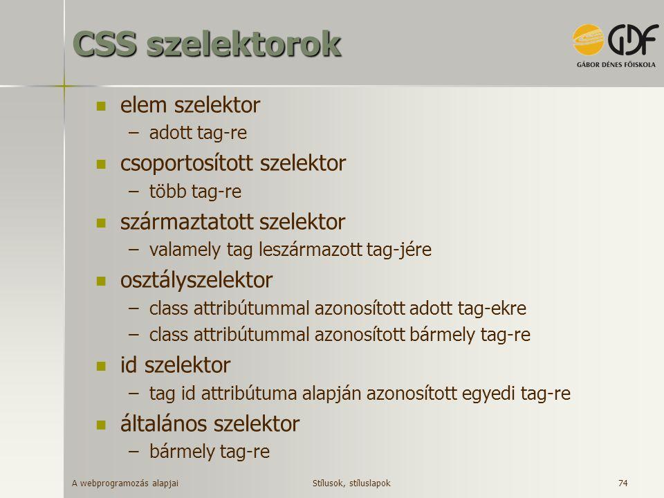 CSS szelektorok elem szelektor csoportosított szelektor