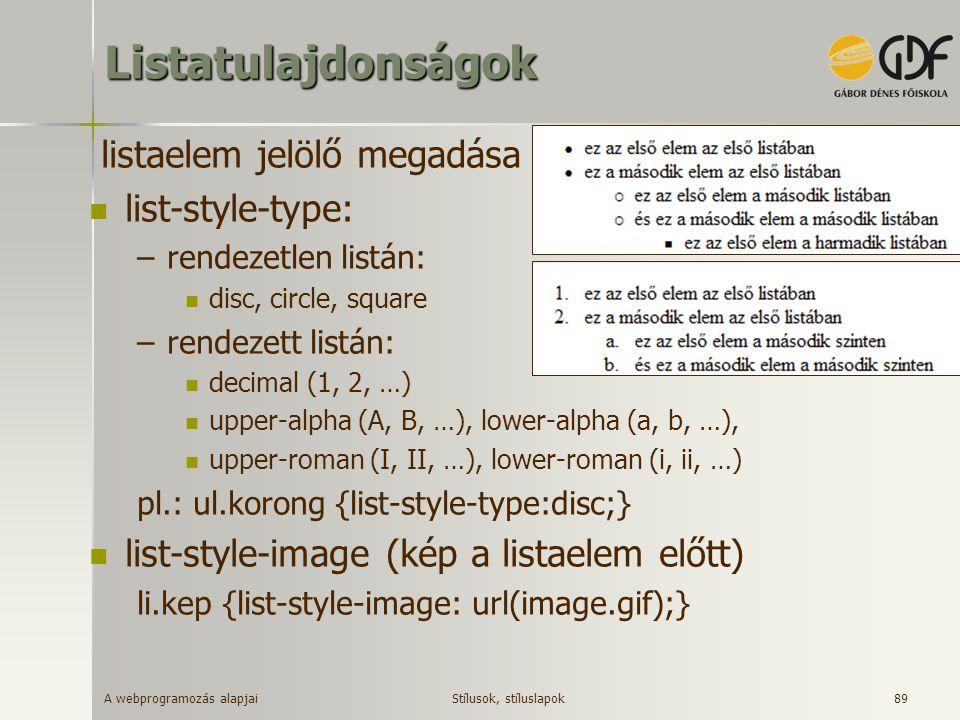 Listatulajdonságok listaelem jelölő megadása list-style-type:
