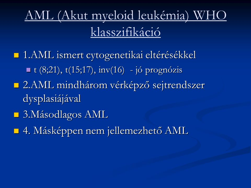 AML (Akut myeloid leukémia) WHO klasszifikáció
